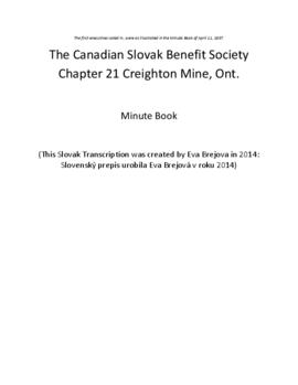 Transcription of Canadian Slovak Benefit Society Branch 21 Minute Book