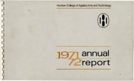 """Annual Report of Humber College of Applied Arts and Technology, 1971-1972"""