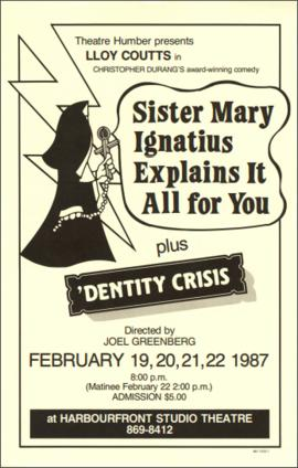"""'Sister Mary Ignatius Explains it all for You' plus ' 'Dentity Crisis'"" : [poster]"